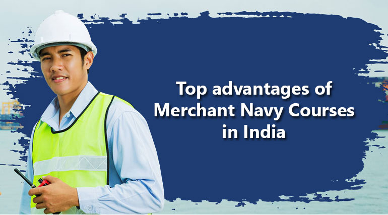 Merchant Navy Courses in India